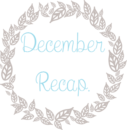 decemberrecap
