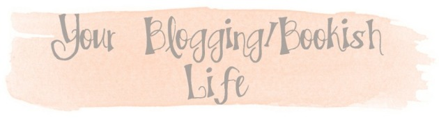 yourbloggingbookishlife