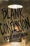 blankconfession