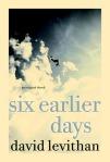 sixearlierdays