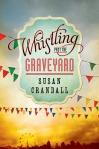 whistlingpastthegraveyard