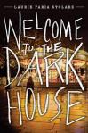 welcometothedarkhouse