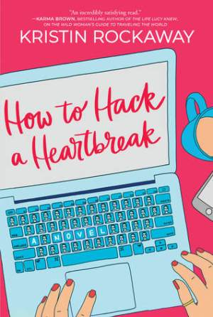 howtohackaheartbreak