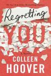 regrettingyou